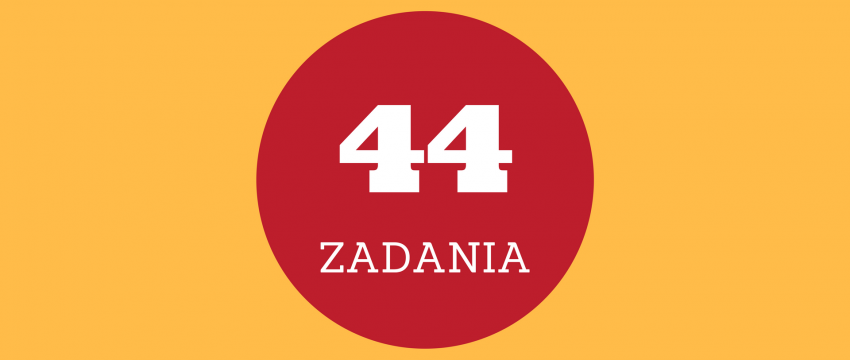 Zgłoszono 44 zadania