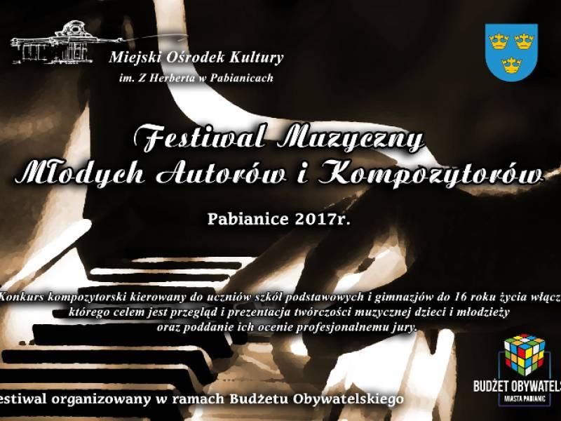 Festiwal muzyczny młodych autorów i kompozytorów Pabianice 2017